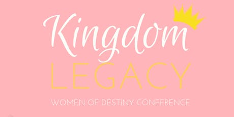 Kingdom Legacy Women's Conference tickets