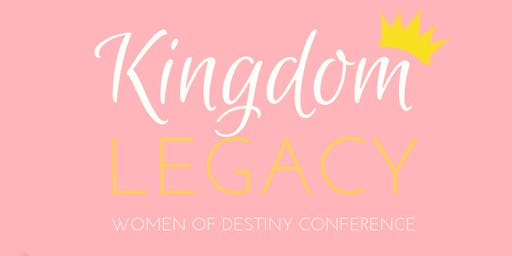 Kingdom Legacy Women's Conference