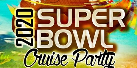 2020 SUPER BOWL CRUISE PARTY tickets