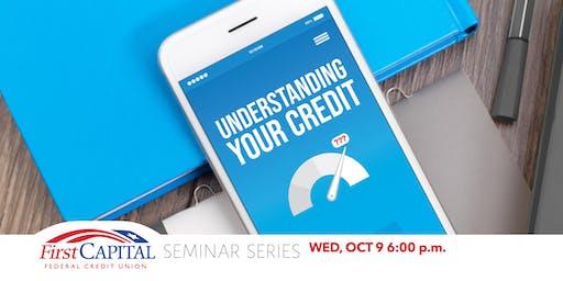 2019 Seminar Series - Understanding Your Credit