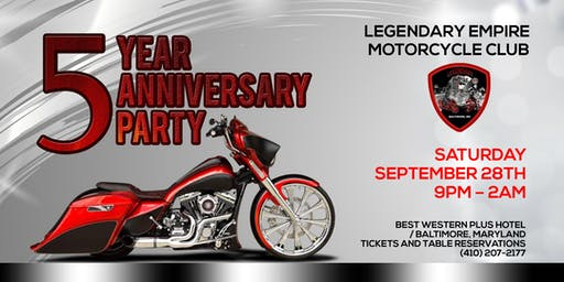 Legendary Empire MC - 5th Anniversary Party