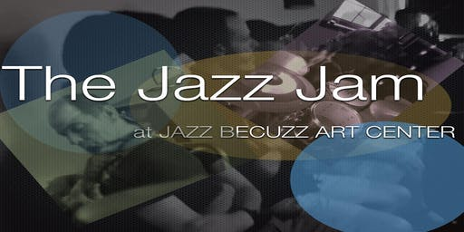 The Jazz Jam at Jazz BeCuzz