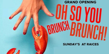 OH! SO YOU BRUNCH BRUNCH?! SUNDAYS tickets