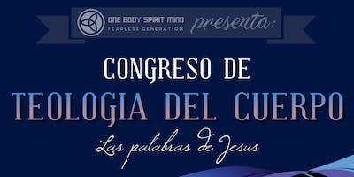 ONE BODY SPIRIT MIND presents: Congreso de Teologia del Cuerpo