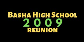 Basha High School Class of 2009 Reunion