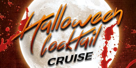 Haunted Halloween Booze Cruise Saturday Night October 26th tickets