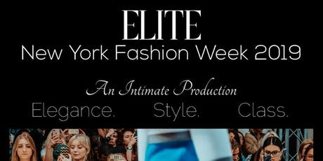 Elite NYFW 2019  'Give Me Face Edition' tickets