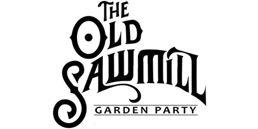 The Old Saw Mill Garden Party 2019
