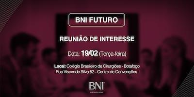 Reunião de Interesse BNI Futuro