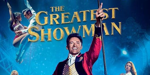 "Open Air Cinema - ""The Greatest Showman"" Sing - A - Long"