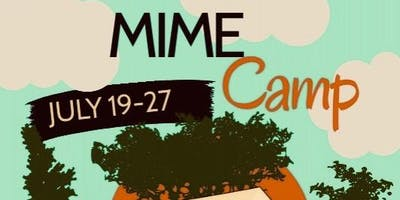 Mime Camp