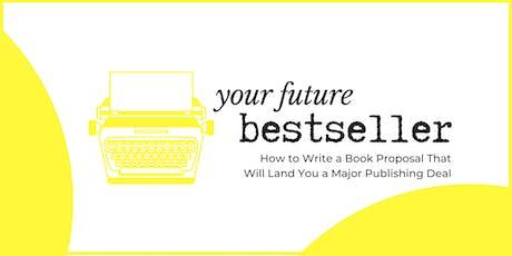Your Future Bestseller Workshop tickets