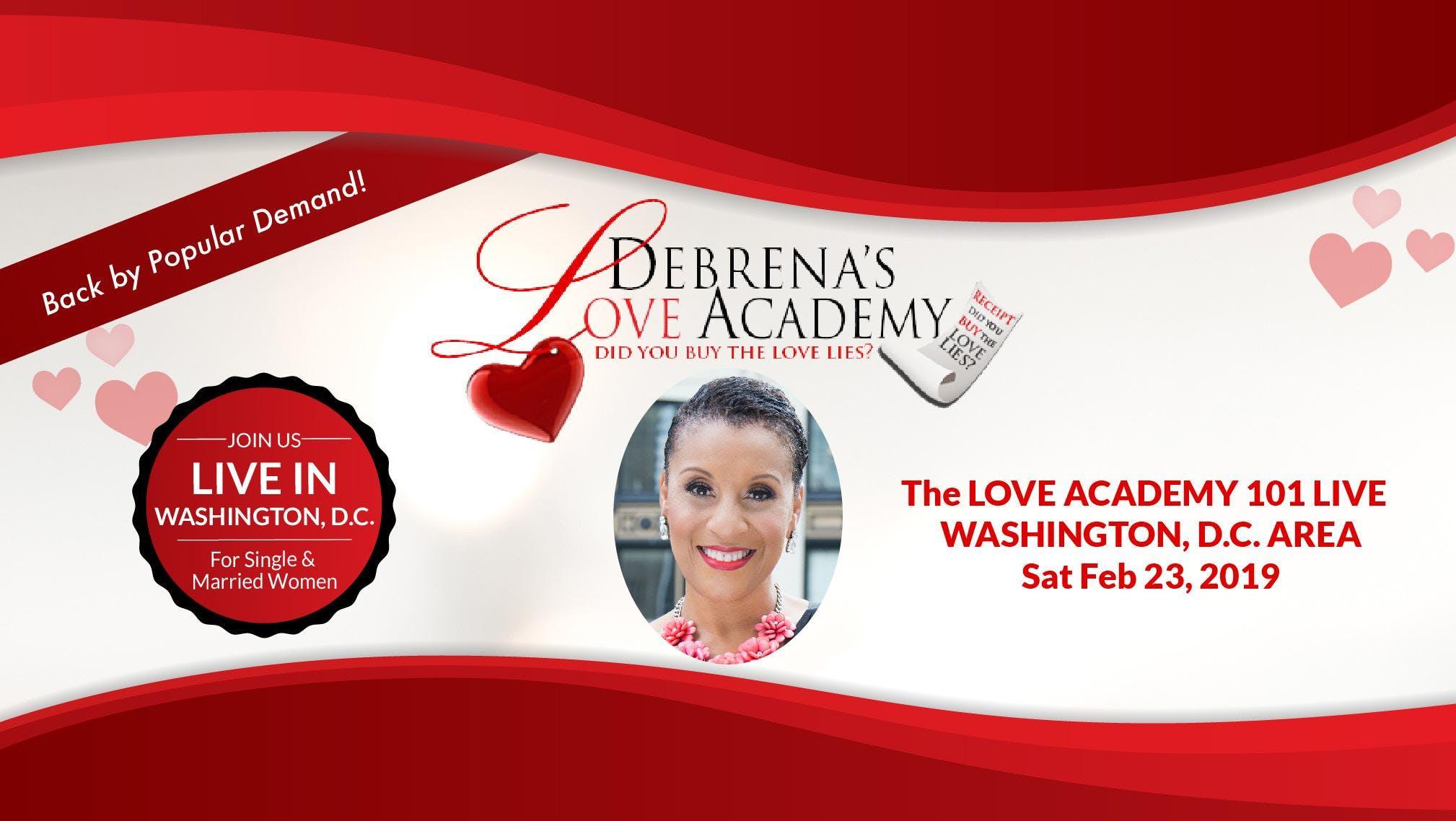 Love Academy 101 LIVE WA DC Sat February 23,