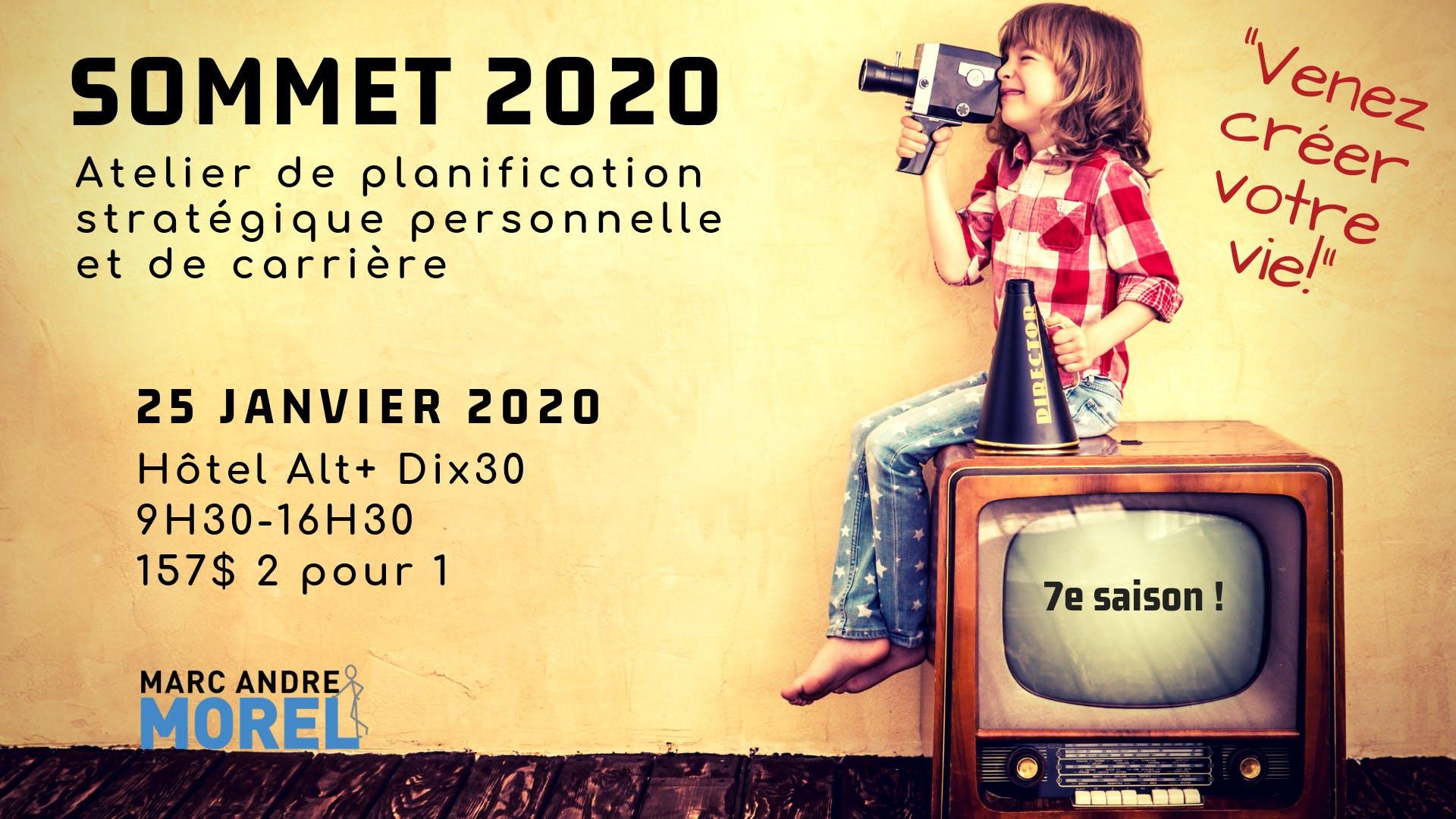 SOMMET 2020 : Conférence-Atelier de planification stratégique personnelle et de carrière