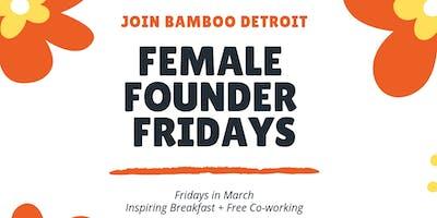 Female Founder Fridays: Breaking Barriers in Tech