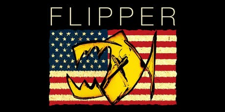 Flipper with David Yow @ GAMH   w/ Frightwig, The Next   40th Anniversary Tour tickets