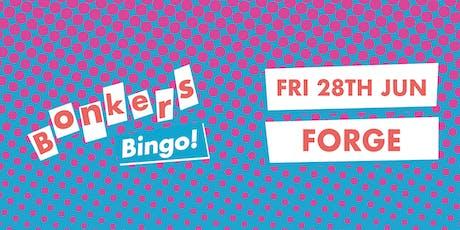 Bonkers Bingo Forge tickets
