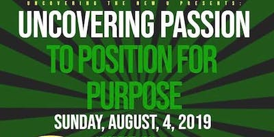 Uncovering Passion to Position for Purpose