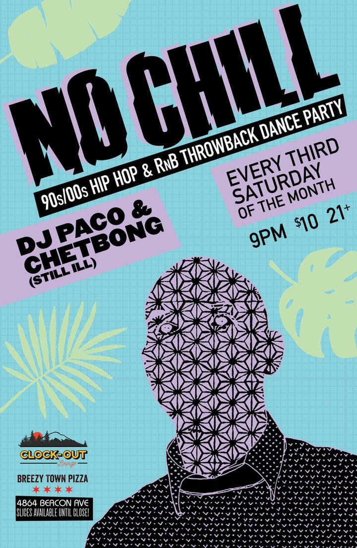 No Chill – Tickets – Clock-Out Lounge – Seattle, WA – April 20th