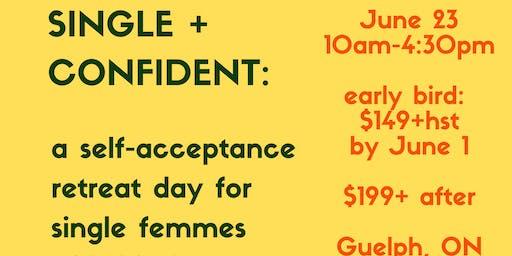 Single + Confident Retreat