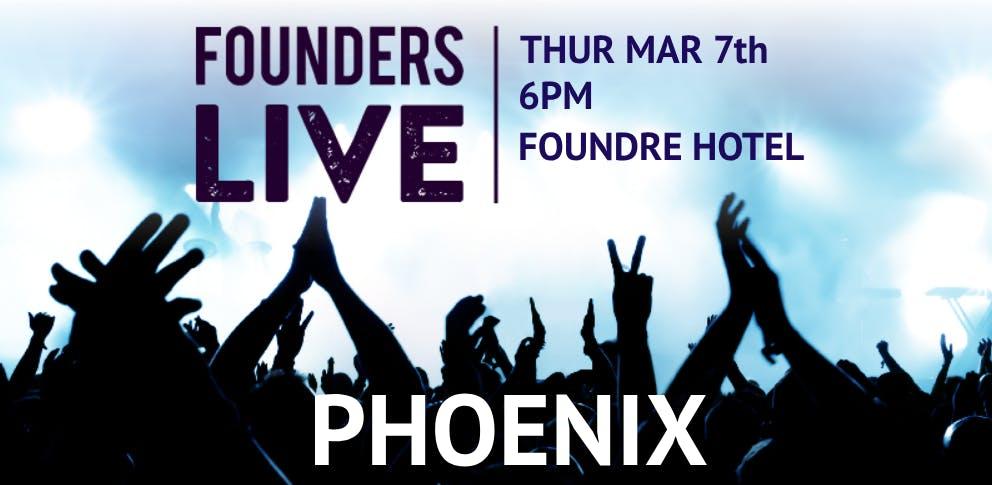 Founders Live Phoenix