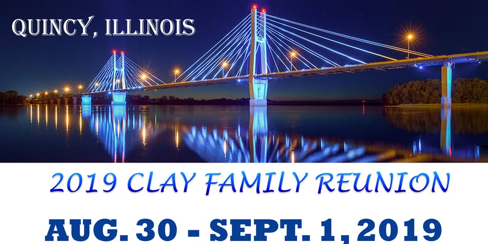 5de787cd11 2019 Clay Family Reunion Tickets, Fri, Aug 30, 2019 at 7:00 PM ...