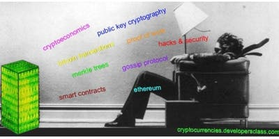 Class 8 - Smart Contract Security and the Future - Cryptocurrencies Developers Class