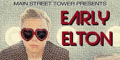 Early Elton Tribute Show