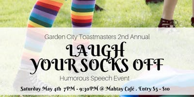 Laugh Your Socks Off - Humorous Speech Event By Garden City Toastmasters