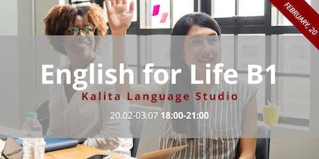 Английский уровня (Pre-)Intermediate / English for Life B1 tickets