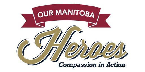 Our Manitoba Heroes 2019 Celebration of Community Dinner