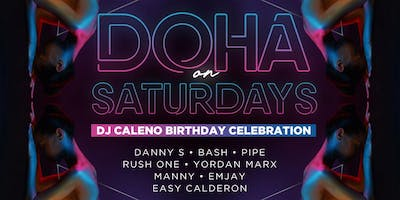Latin Saturdays DJ Caleno's Birthday with NYCs T