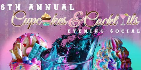 6th Annual Cupcakes & Cocktails Evening Social tickets