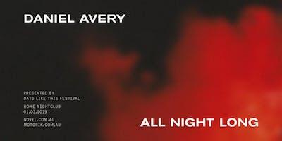 Daniel Avery All Night Long - SYD
