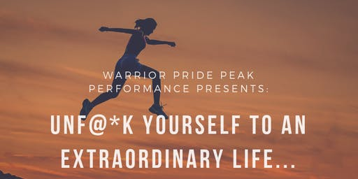 UNF@*K Yourself to an EXTRAORDINARY life... (Business, Relationships, and Purpose)