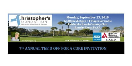 Christopher's Foundation 7th Annual TEE'D OFF FOR A CURE INVITATIONAL, Sept 23rd, 2019 tickets