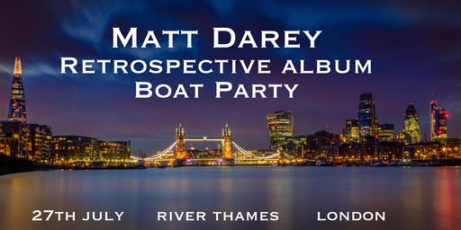 Matt Darey Retrospective Album Boat Party, River Thames London