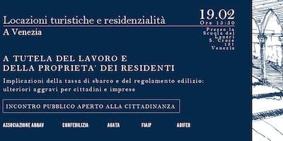 Locazioni turistiche e Residenzialità a Venezia