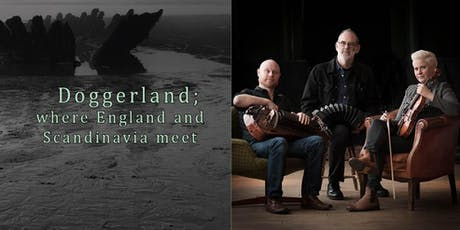 Live at City Arts: Doggerland; North Sea folk music tickets