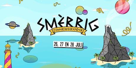 SMÈRRIG Zomerweekender Festival 2019 tickets