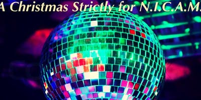 Christmas Strictly for N.I.C.A.M