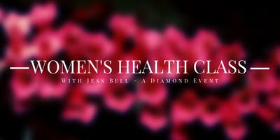 Womens Health with Jess Bell - A Diamond Event