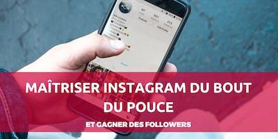 Maîtriser Instagram du bout du pouce (et gagner des followers)