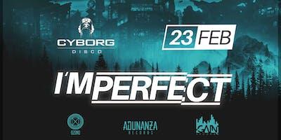 "Cyborg pres. ""I'mPERFECT"" @Winter Edition"