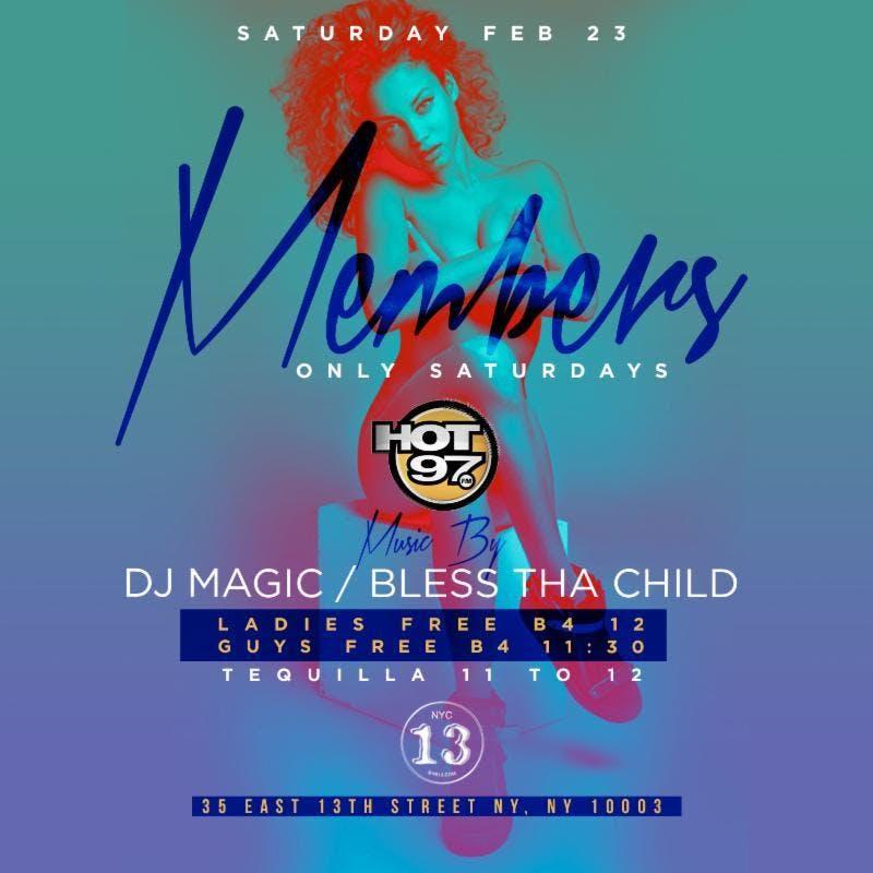 Hot 97 DJ MAGIC LIVE MEMBERS ONLY SATURDAYS l Everyone free l hookah l free drinks