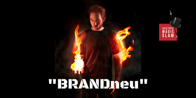 "1. Linzer Magic Slam - ""BRANDneu"" - Casino Linz"