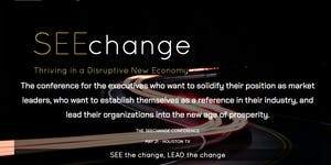 POSTPONED - THE SEECHANGE - SEE the BE the change,...