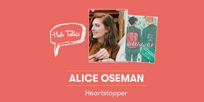 Hub Talks: Heartstopper with Alice Oseman in conversation with Lauren James