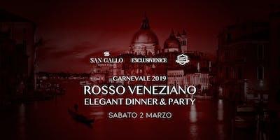 Rosso Veneziano • Carnevale Venezia 2019  • Elegant Dinner & Party