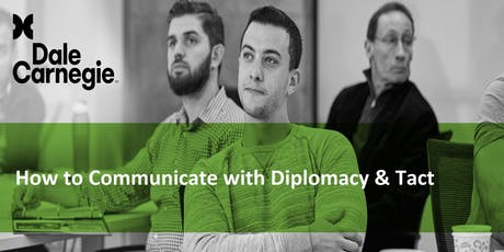 How to Communicate With Diplomacy & Tact (Course Runs 2 Consecutive Days) tickets
